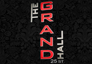 The new **Grand Hall 25st.** Opening 21 June 9pm